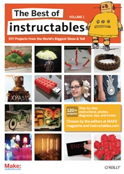 Best of Instructables Volume 1