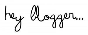 hey blogger