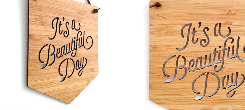 Laser cut bamboo signs from Cabin
