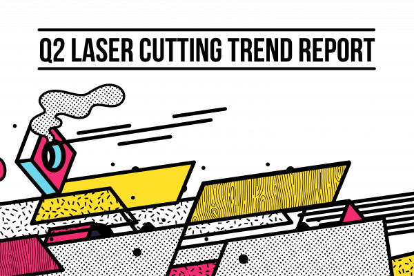 Online Laser Cutting Trends Q2 2018 - 1