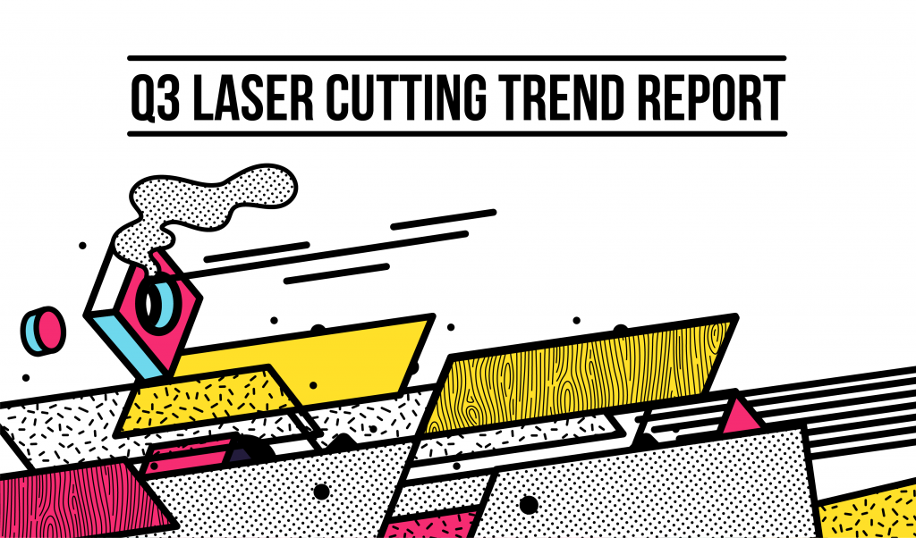 Online Laser Cutting Trends Q3 2018 - 1