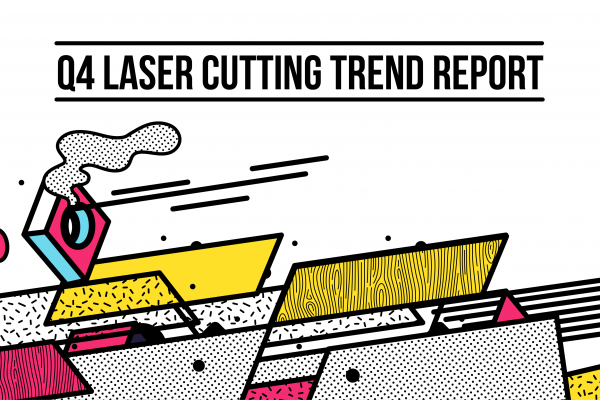 Online Laser Cutting Trends Q4 2018 - 1