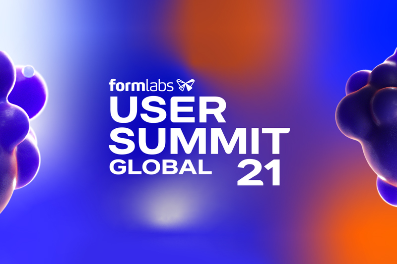 Formlabs-User-Summit-2021